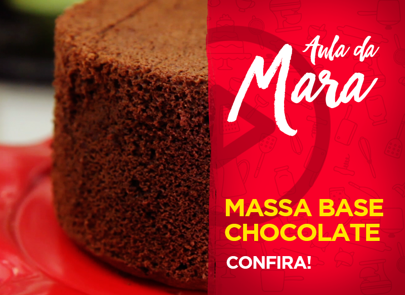 Massa – Base Mara Cakes Chocolate
